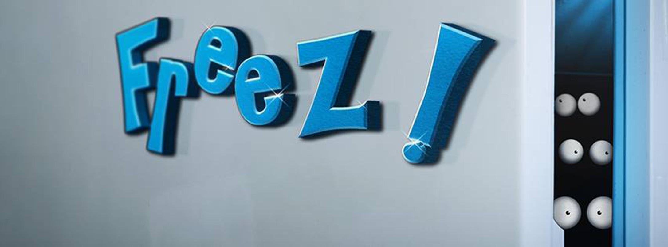 Freez!
