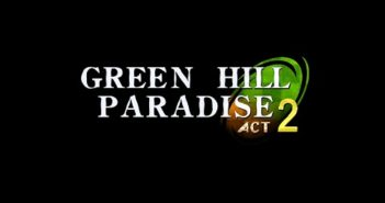 green-hill-paradise-act2